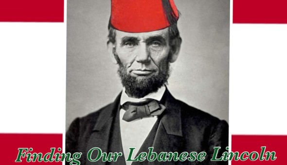 Finding our Lebanese Lincoln