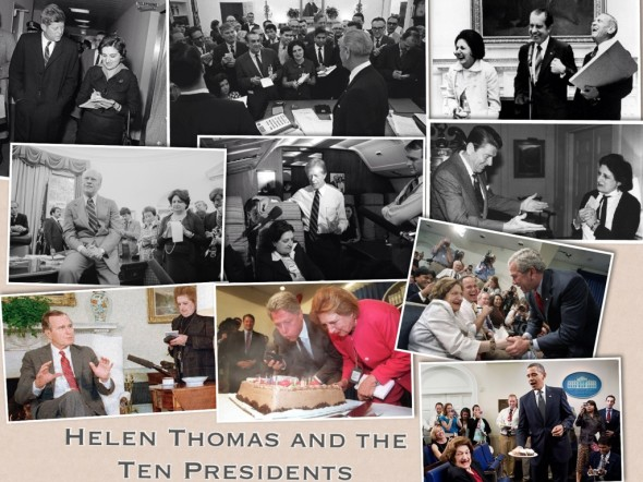 Thank you, Mrs. Helen Thomas